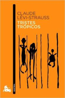 https://antroporecursos.files.wordpress.com/2009/03/levi-strauss-c-1955-tristes-tropicos.doc